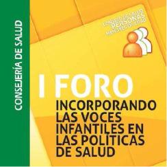 i-foro-incorporando-las-voces-infantiles-a-las-polc3adticas-de-salud